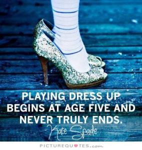 playing-dress-up-quote
